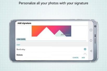Image of LG G6 displaying Add Signature feature below message reading Add Signature, personalize all your photos with your signature