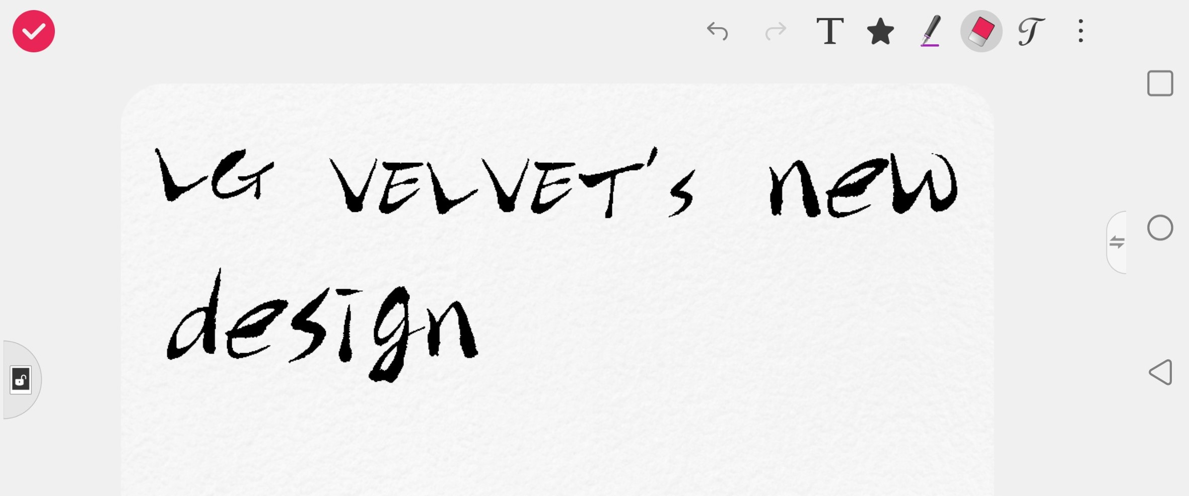 A screenshot from LG VELVET's pre-installed QMemo+ app, with the phrase 'LG VELVET's new design' written down with the active pen